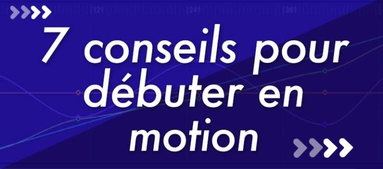 7_conseils-pourdebuter-_en-motion_780x344