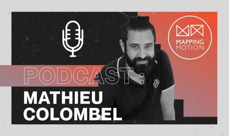 Interview_PODCAST_Matthieu_Colombel_BlackMeal - Mapping Motion