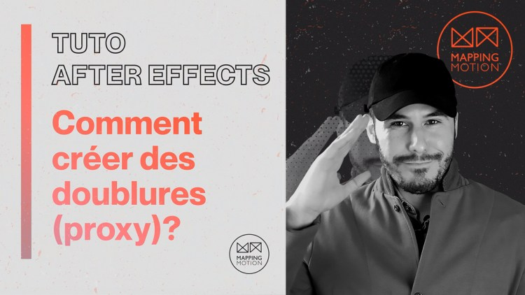Comment créer une doublure (proxy) sur After Effects - Mapping Motion