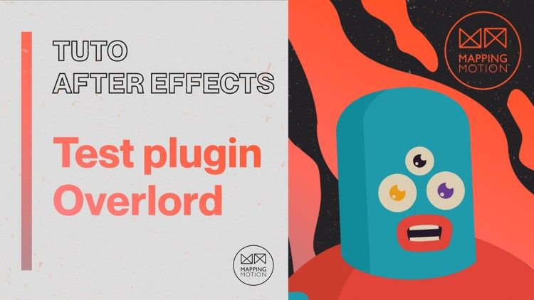 Plugin Overlord pour After Effects - Mapping Motion