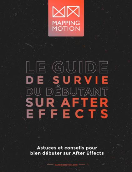 Le Guide de survie du débutant sur After Effects- Mapping Motion