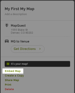 How can we Help    MapQuest Help Please note  Using the Embed feature for your My Map will embed a map of  all the places and routes that are included in your My Map  but it will not  include