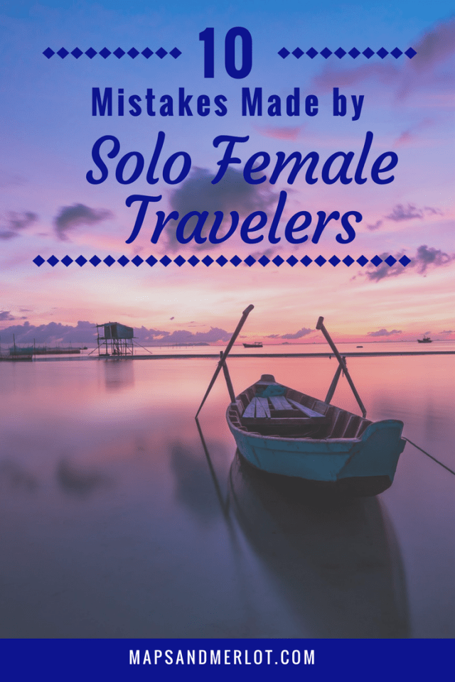 solo female travel mistakes; travel mistakes to avoid; solo female travel tips; solo travel tips; female solo travel; female solo travel Europe