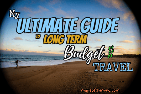 ultimate guide tips long term budget travel