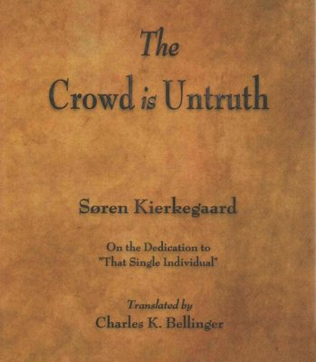 crowd untruth kierkegaard