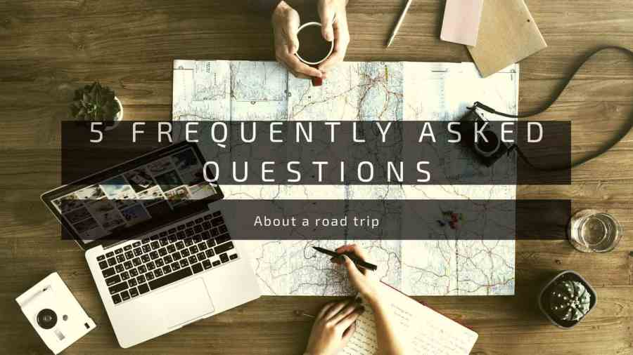 5-frequently-asked-questions-when-planning-for-a-road-trip