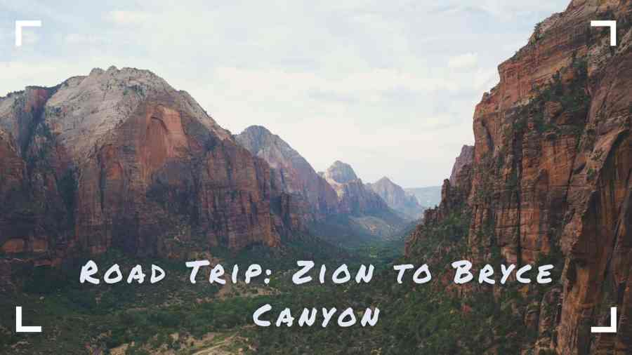 Ultimate-Utah-Road-Trip-Zion-to-Bryce-Canyon-National-Parks
