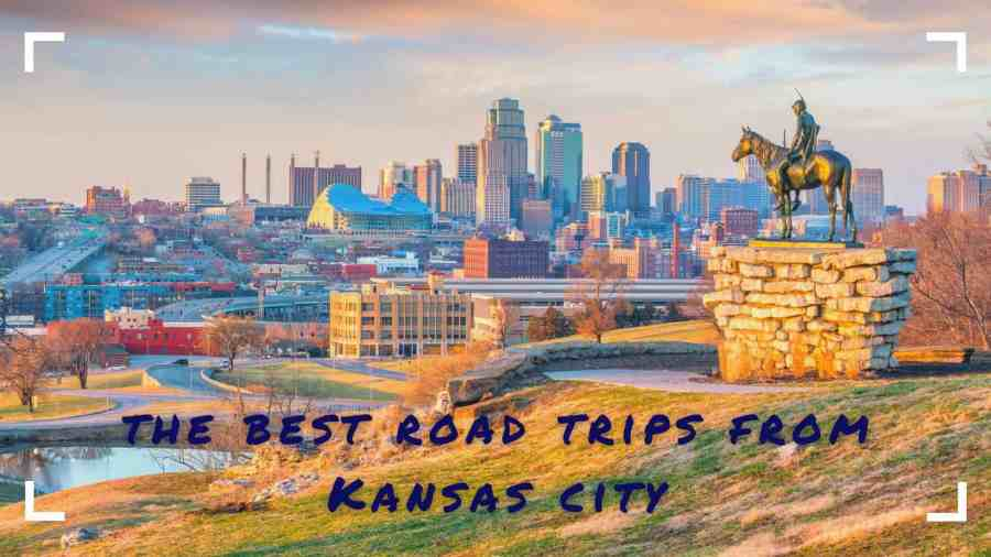 The-Best-Road-Trips-From-Kansas-City