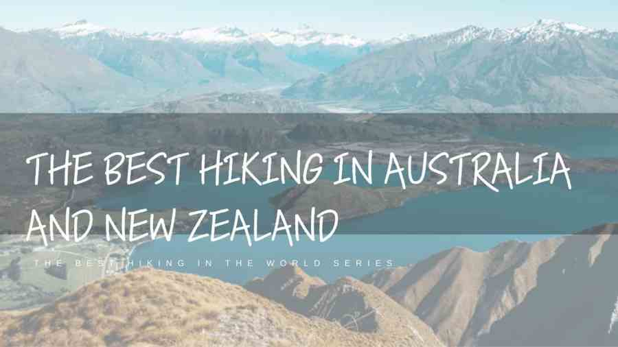 Best-Hiking-in-Australia-and-New-Zealand-Featured-Image