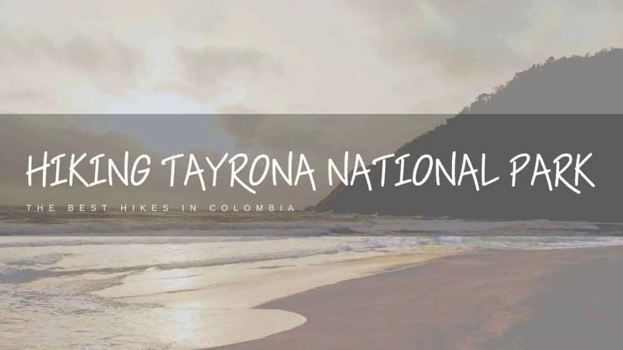 Hiking-Tayrona-National-Park-Featured-Image