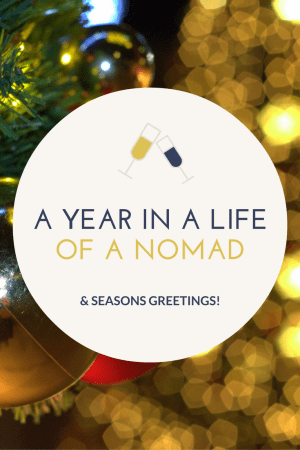 A Year in a Life of a Nomad & Seasons Greetings!