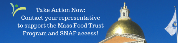 Take Action Now!to support the Mass Food Trust Program and SNAP Access! (5)