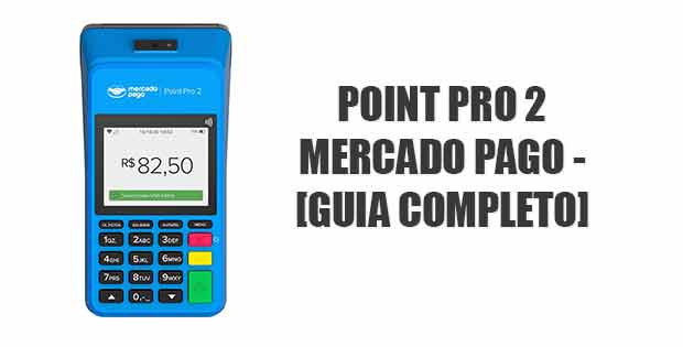 Point Pro 2 Mercado Pago Guia Completo
