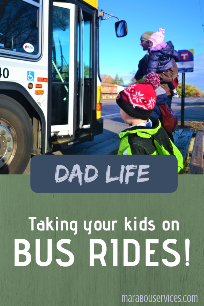 Dad Life: Taking your kids on bus rides!