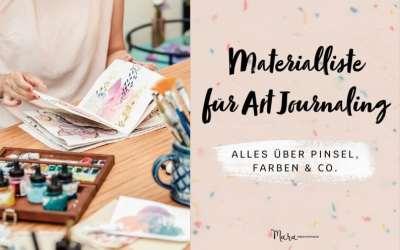 Materialliste und Tipps für Art Journaling