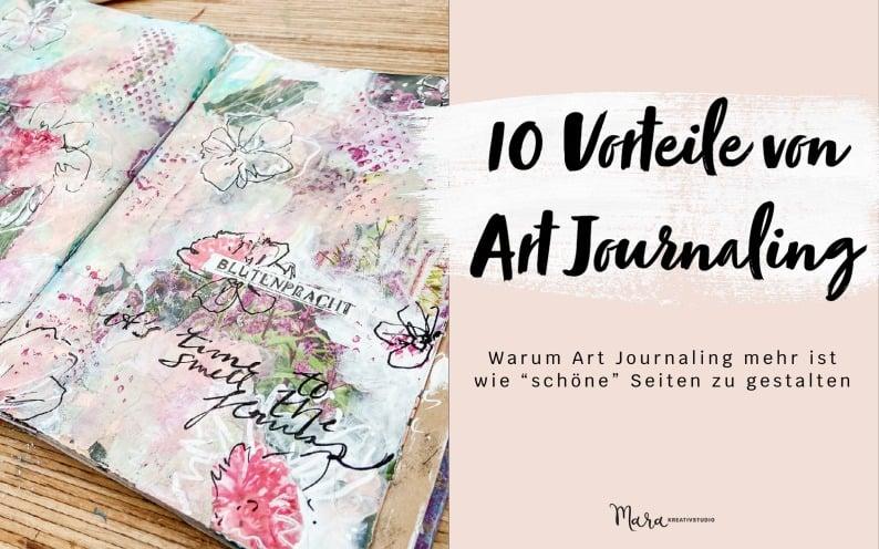 10 Vorteile von Art Journaling