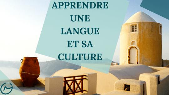 apprendre une langue et sa culture