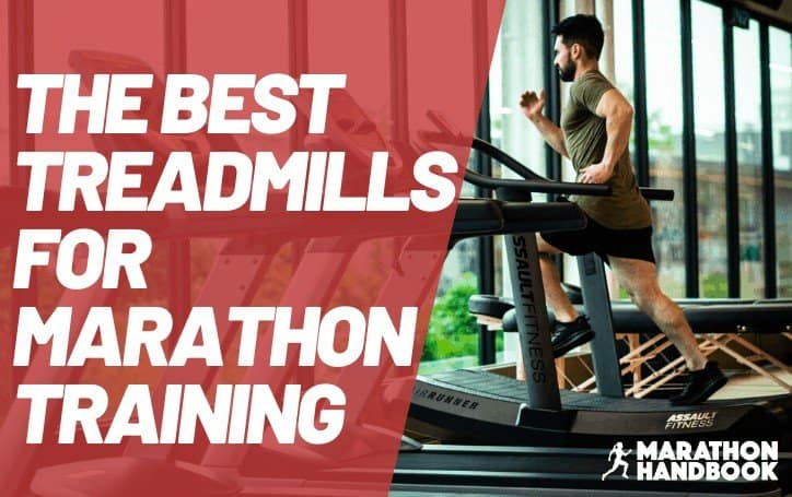 Best Treadmills for Marathon Training: 2021 Edition