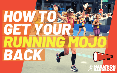 Running Motivation: 11 Ways To Regain Your Running Mojo