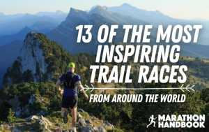 13 of the most inspiring trail races