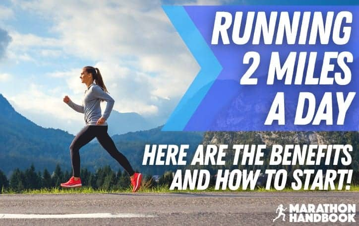 Running 2 Miles a Day