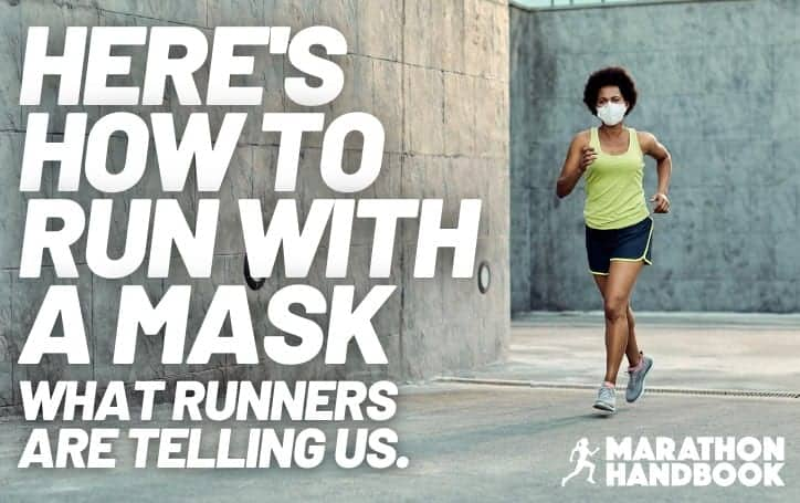 how to run with a mask