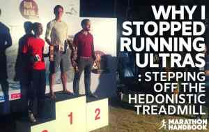 Why I Stopped Running Ultras