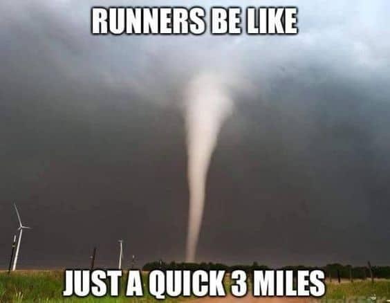 funny running memes tornado