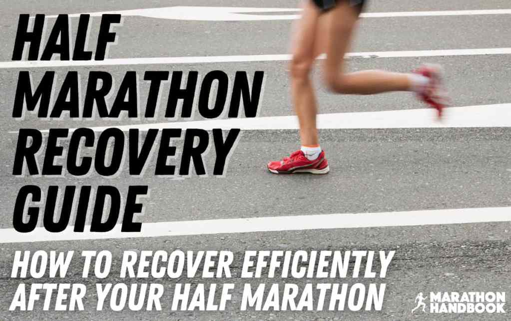half marathon recovery guide