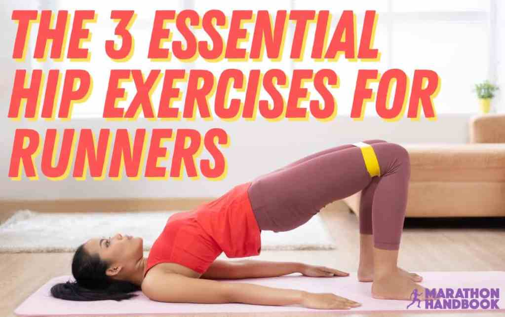 3 best hip exercises for runners