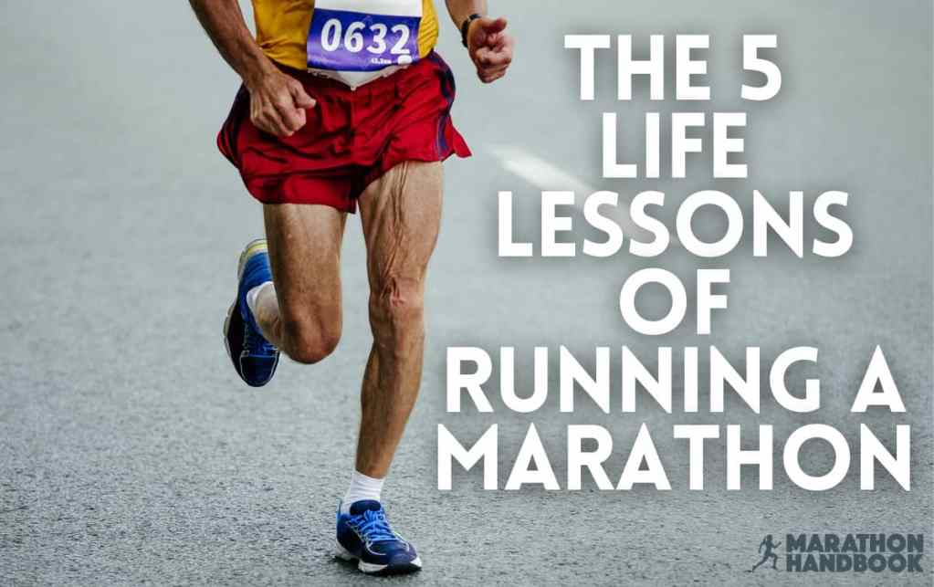 the 5 life lessons of a running a marathon