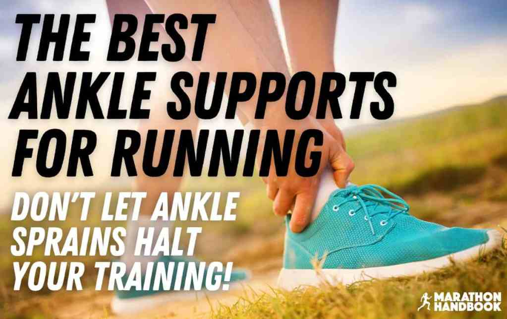 best ankle support for running main