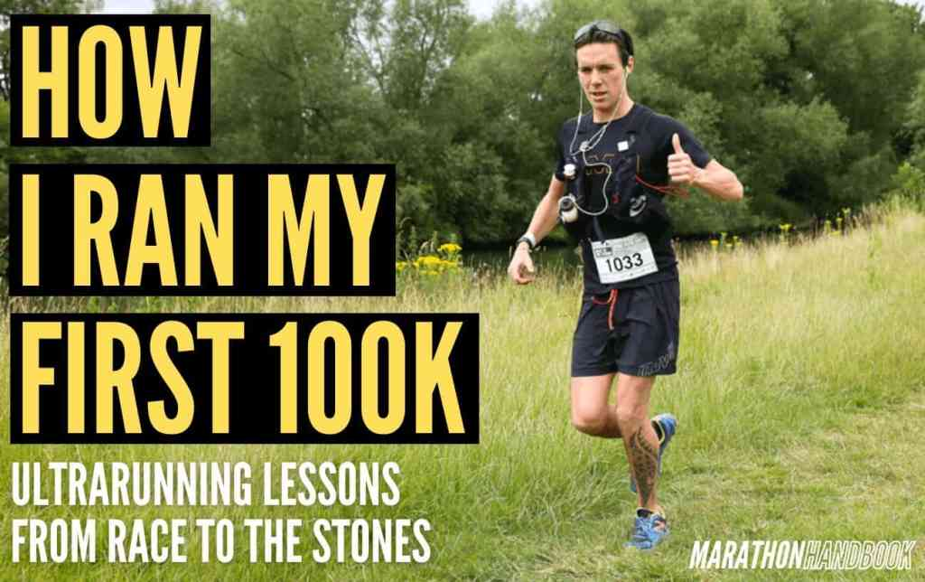 how I ran my first 100k race to the stones 1