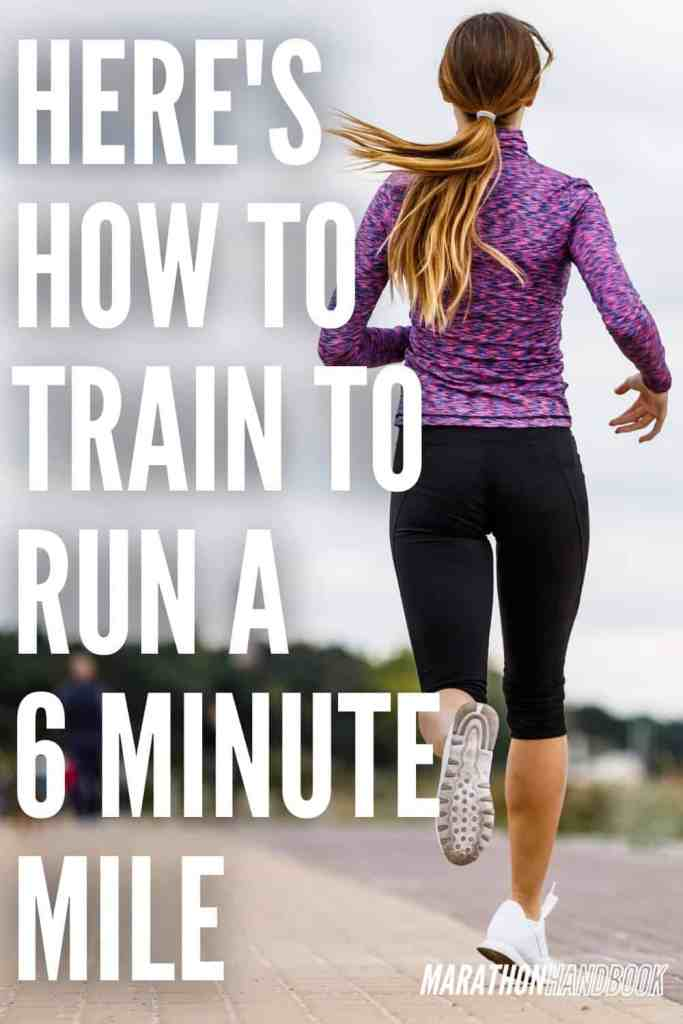 how to train to run a 6 minute mile