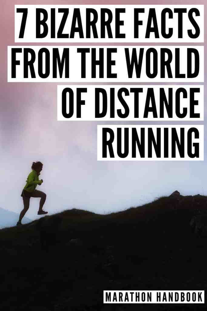 7 Bizarre Facts from the world of distance running