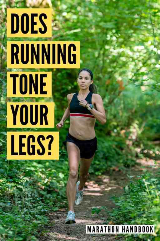 does running tone your legs?
