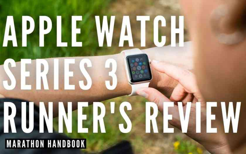 Apple Watch 3 Review For Running: The Mainstay Go-To Runner's SmartWatch 1