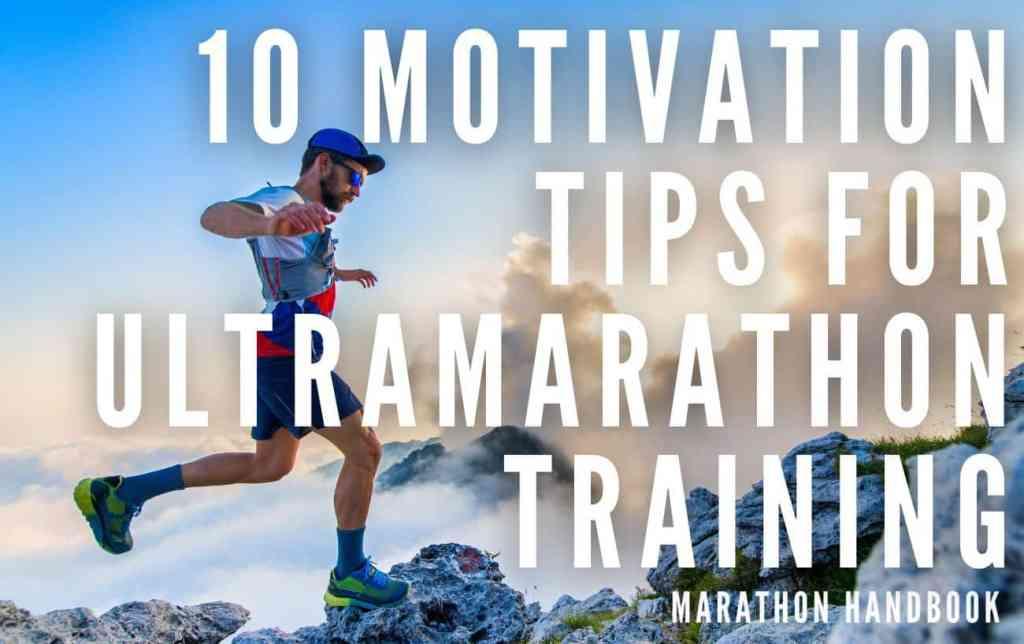ultramarathon training motivation