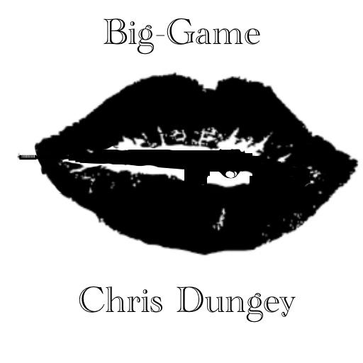 Big-Game by Chris Dungey