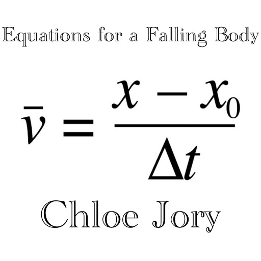 Equations for a Falling Body by Chloe Jory