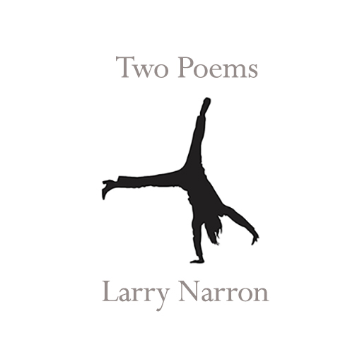 Two Poems – Larry Narron