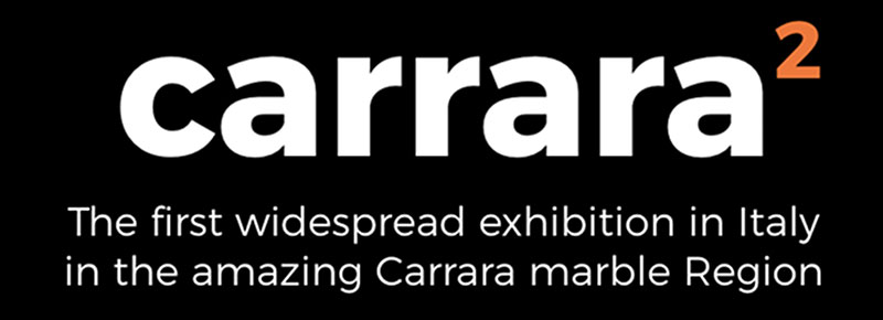 Carrara 2 - The first widespread exhibition in Italy in the amazing Carrara marble Region
