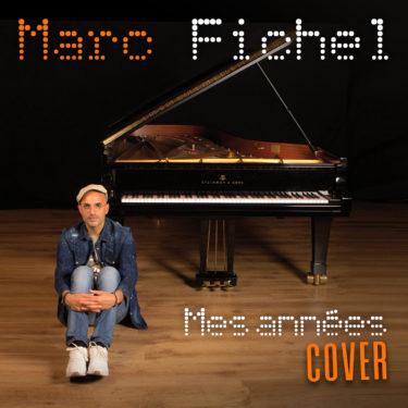 Pochette_EP_MES_ANNEES_COVER_Marc_Fichel_TAC033