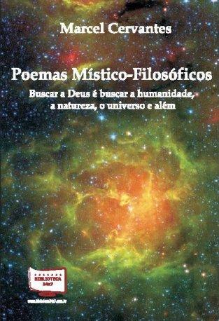 Poemas Místicos, Marcel Cervantes de Oliveira, Poemas Místico-Filosóficos
