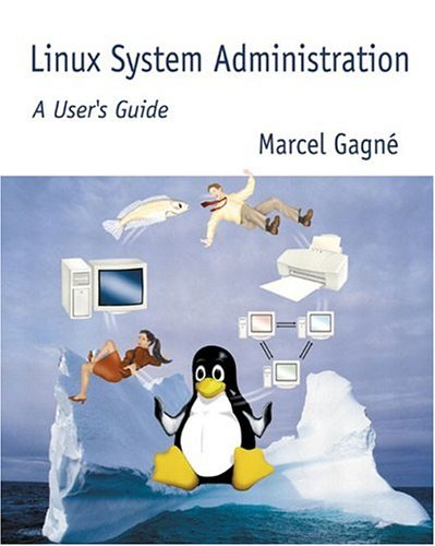 Linux System Administration: A User's Guide