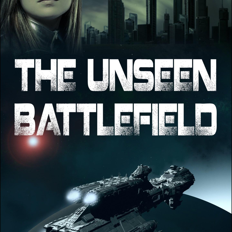 The Unseen Battlefield