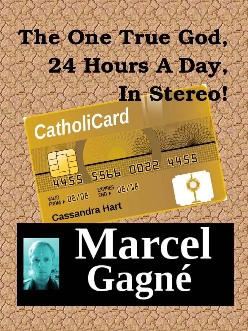 The One True God, 24 Hours A Day, In Stereo! (CatholiCard)