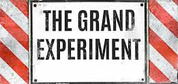 Image result for grand experiment