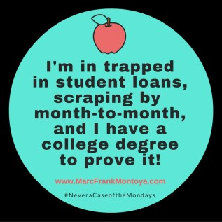 I'm trapped in student loans