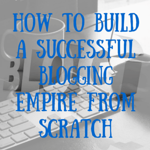 how to build an empire from scratch